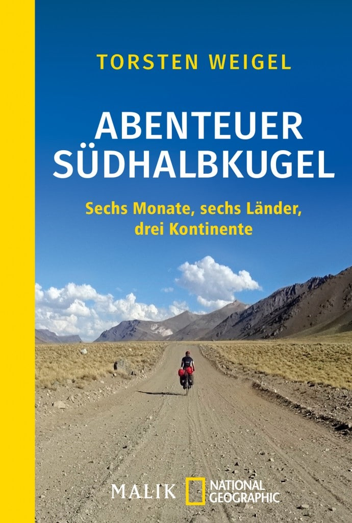 Das Buch zur Weltumrundung von Torsten Weigel.